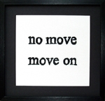 no move move on